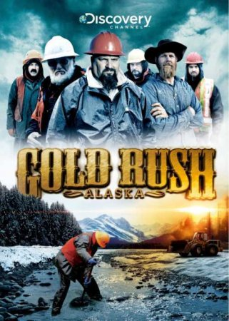 Золотая Лихорадка Аляска. Сезон 2 / Gold Rush Alaska. Season 2 (5 серии из 12) (2011) DVB