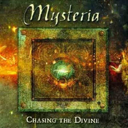 Mysteria - Chasing The Divine (2011)