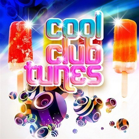 Cool Club Tunes Vol.1 (2011)