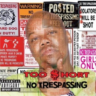 Too $hort - No Trespassing (2012)