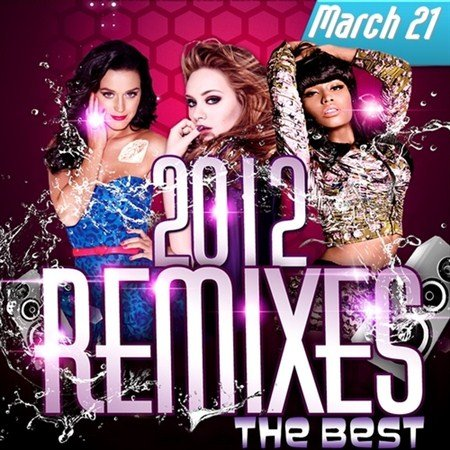 The Best Remixes March 21 (2012)