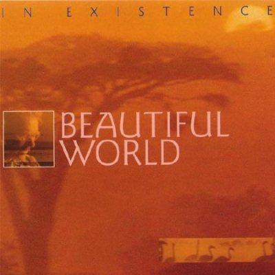 Beautiful World - In Existence (1994)