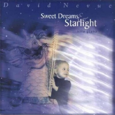 David Nevue - Sweet Dreams & Starlight (2004)
