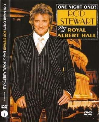 Rod Stewart - Live At Royal Albert Hall (2004) HDRip
