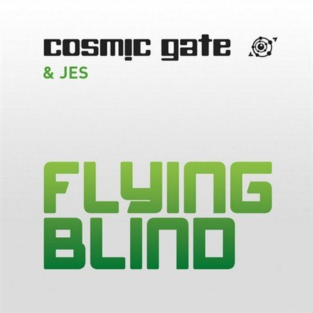 Cosmic Gate & Jes - Flying Blind [Single] (2012)