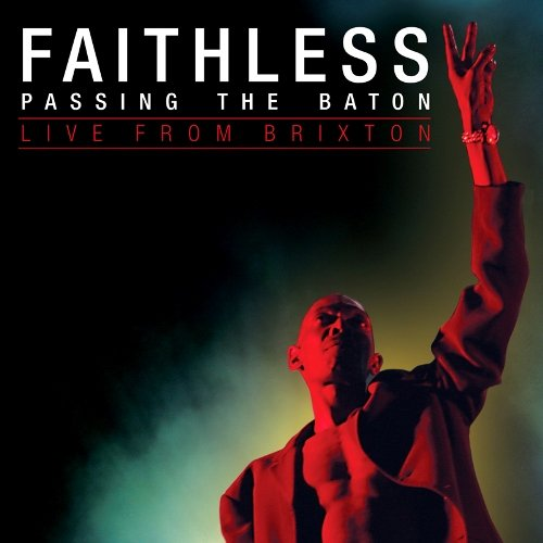 Faithless - Passing the Baton: Live From Brixton (2012) DVDRip
