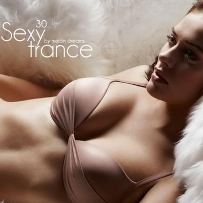 VA - Sexy Trance vol. 30 (2012) MP3