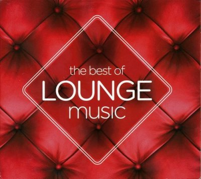 VA - The Best Of Lounge Music (2011) FLAC