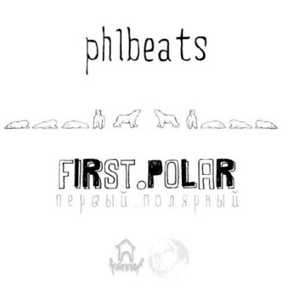phlbeats (Kennel.Beats) - First.Polar (2012)