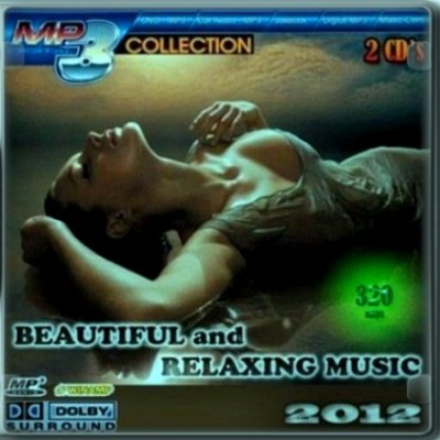 Beautiful and Relaxing music (2012) 2 CD