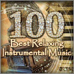VA – 100 Best Relaxing Instrumental Music (6 CD)