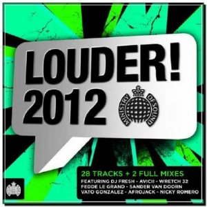 Ministry of Sound - Louder! 2012 (2012)