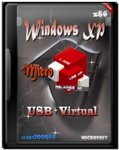 Windows XP SP3 Micro от aleks200059 (USB+Virtual) v14.12 (2012) Rus