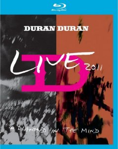 Duran Duran - A Diamond In the Mind (2012) DVDRip