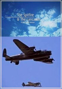 Спитфайр и Ланкастер / The Spitfire and The Lancaster (2009) HDTVRip