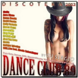 Дискотека Dance Club Vol. 89 (2012)